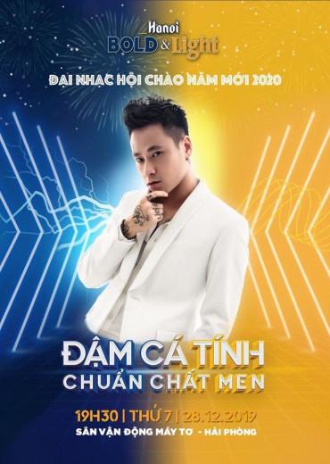 ĐẠI NHẠC HỘI CHÀO NĂM MỚI - Hà Nội Bold & Light
